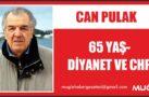 65 YAŞ-DİYANET VE CHP