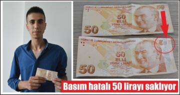 Basım hatalı 50 lirayı saklıyor