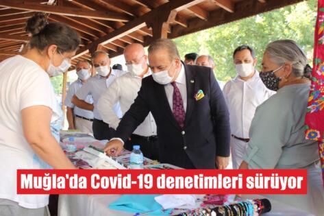 Muğla'da Covid-19 denetimleri sürüyor