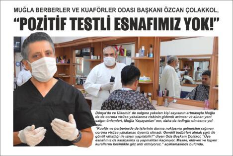 """Muğla Berberler ve Kuaförler Odası Başkanı Özcan Çolakkol, """"Pozitif Testli Esnafımız Yok!"""""""