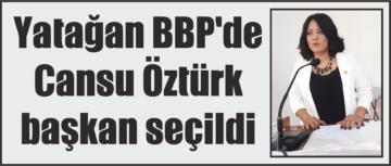 Yatağan BBP'de Cansu Öztürk başkan seçildi