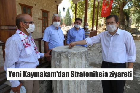 Yeni Kaymakam'dan Stratonikeia ziyareti