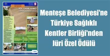 Menteşe Belediyesi'ne Türkiye Sağlıklı Kentler Birliği'nden Jüri Özel Ödülü