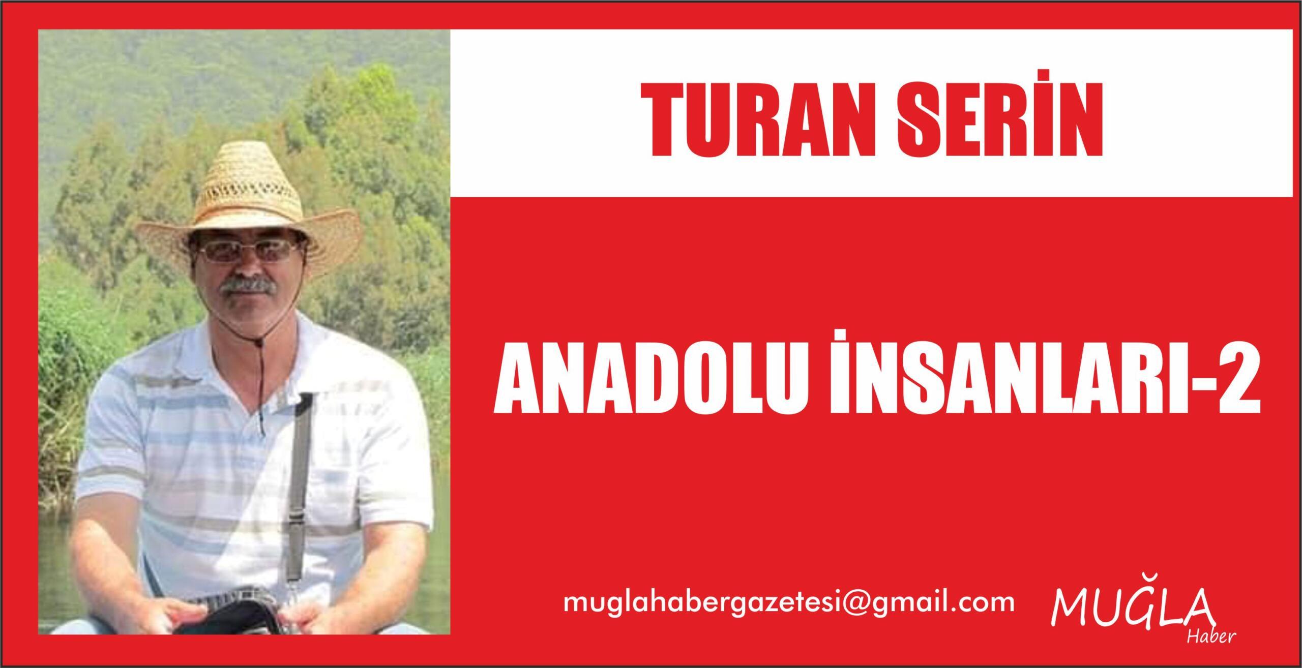 ANADOLU İNSANLARI-2