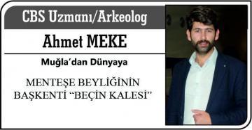 """MENTEŞE BEYLİĞİNİN BAŞKENTİ """"BEÇİN KALESİ"""""""