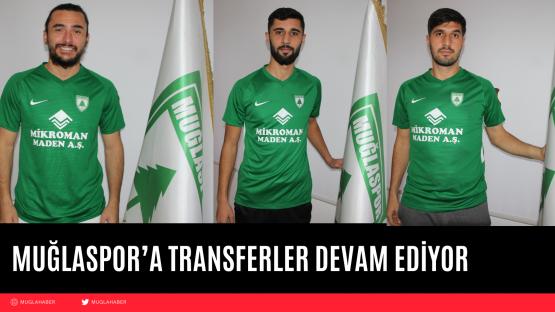 MUĞLASPOR'A TRANSFERLER DEVAM EDİYOR