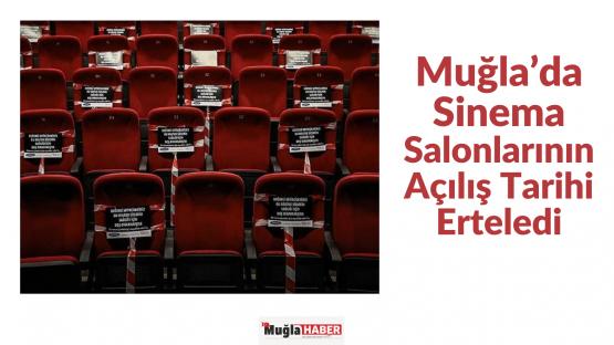 Muğla'da Sinema Salonlarının Açılış Tarihi Erteledi