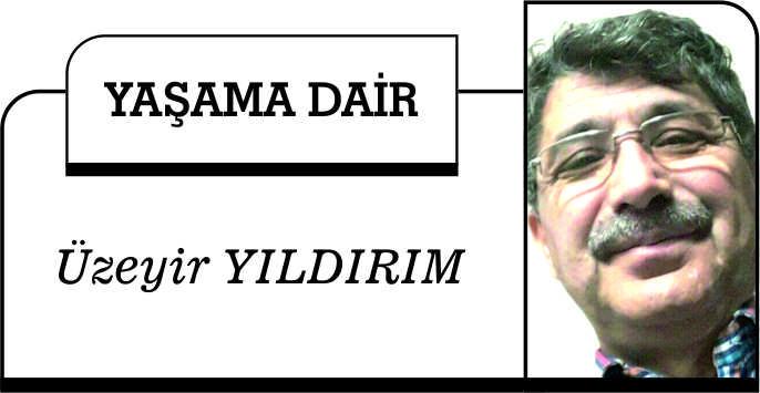 KALPLER MÜCADELE ALANIDIR / ÜZEYİR YILDIRIM