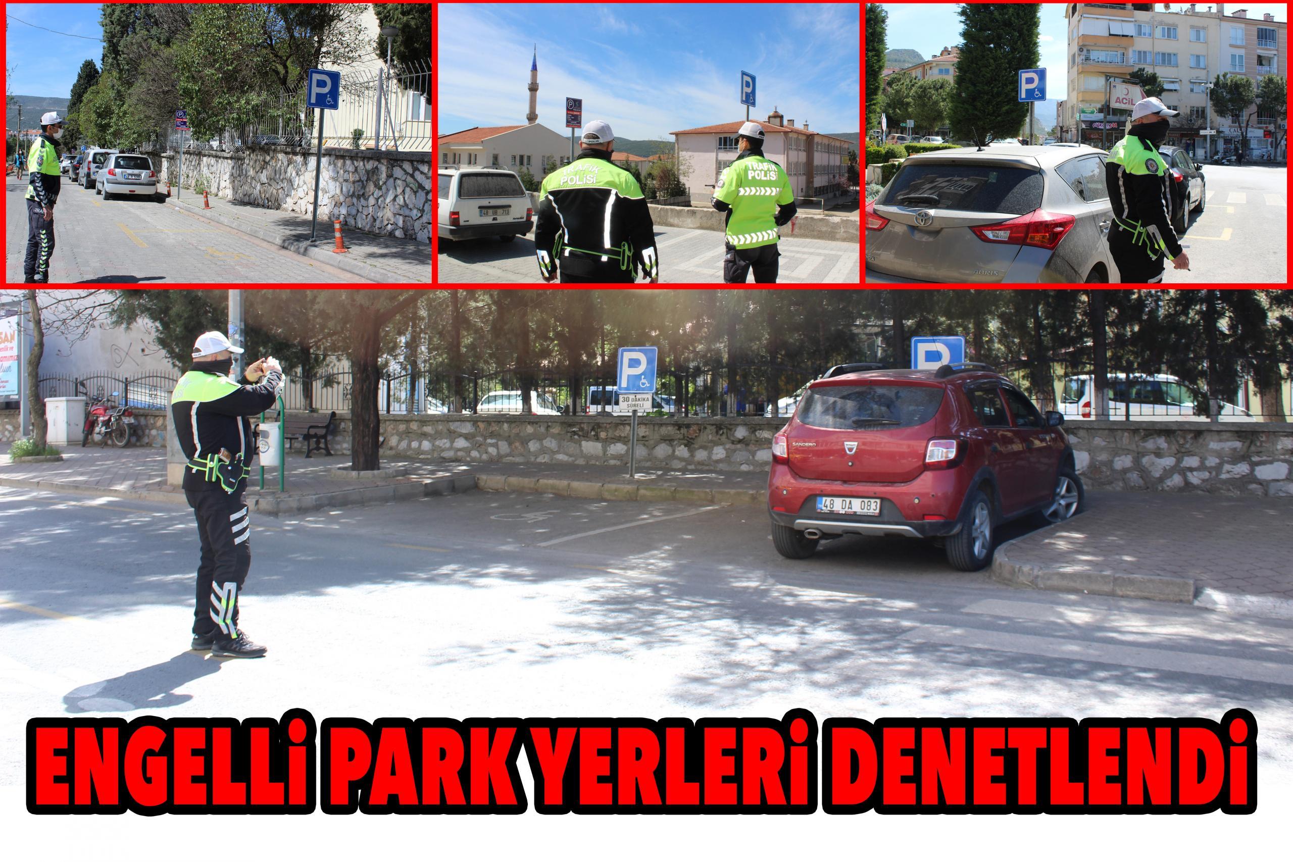 ENGELLİ PARK YERLERİ DENETLENDİ