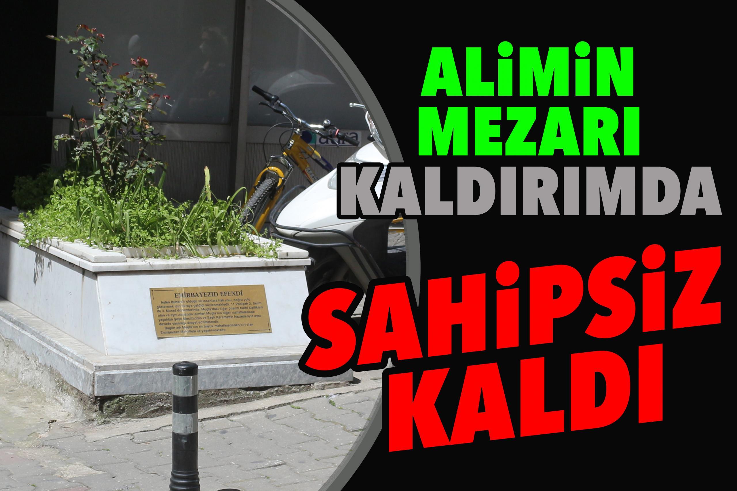 Alimin mezarı kaldırımda sahipsiz kaldı