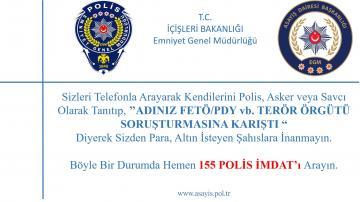TELEFON DOLANDIRICILIĞINA DİKKAT!