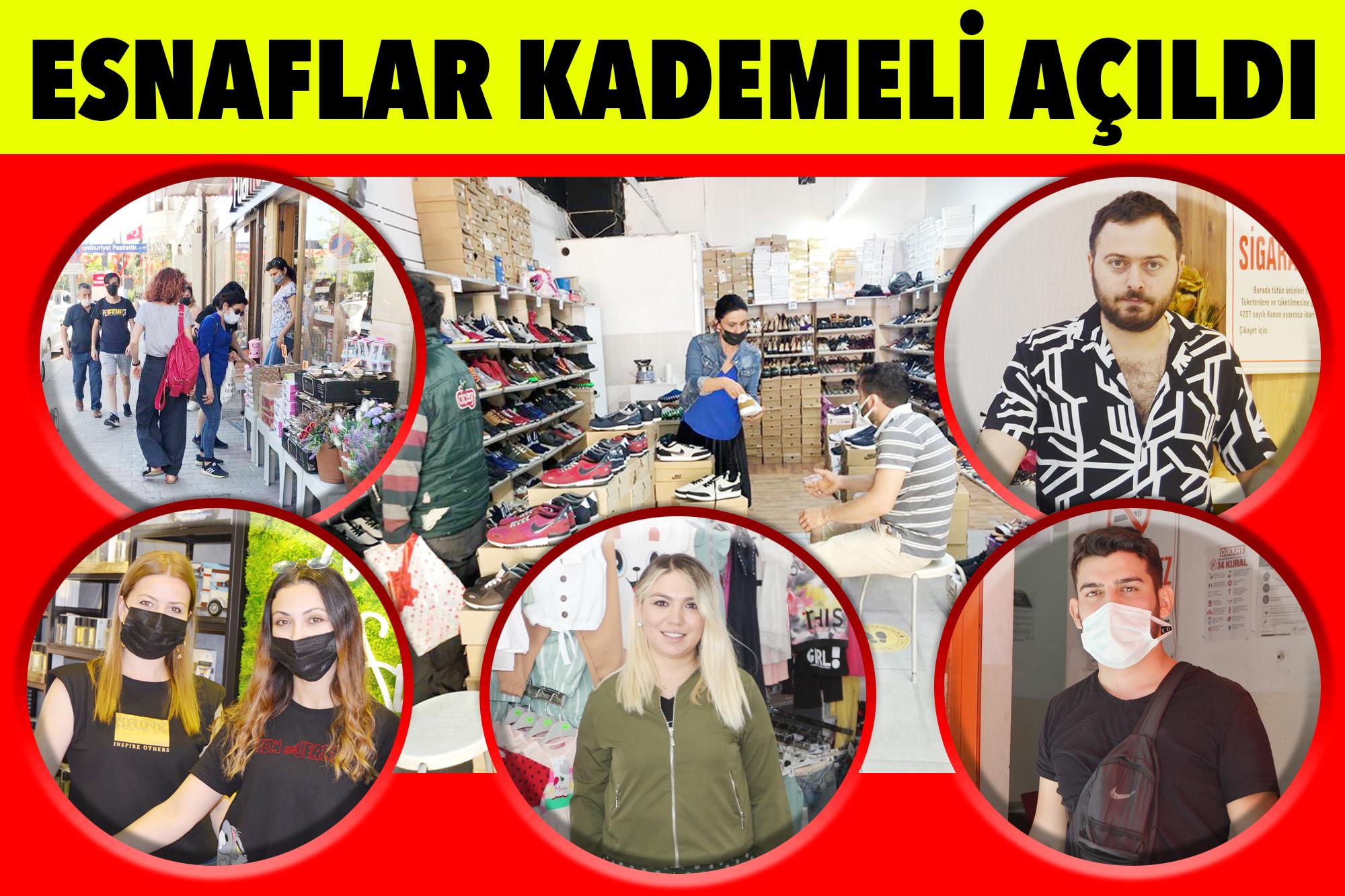 ESNAFLAR KADEMELİ AÇILDI