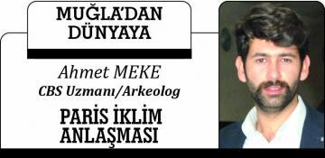 PARİS İKLİM ANLAŞMASI / AHMET MEKE