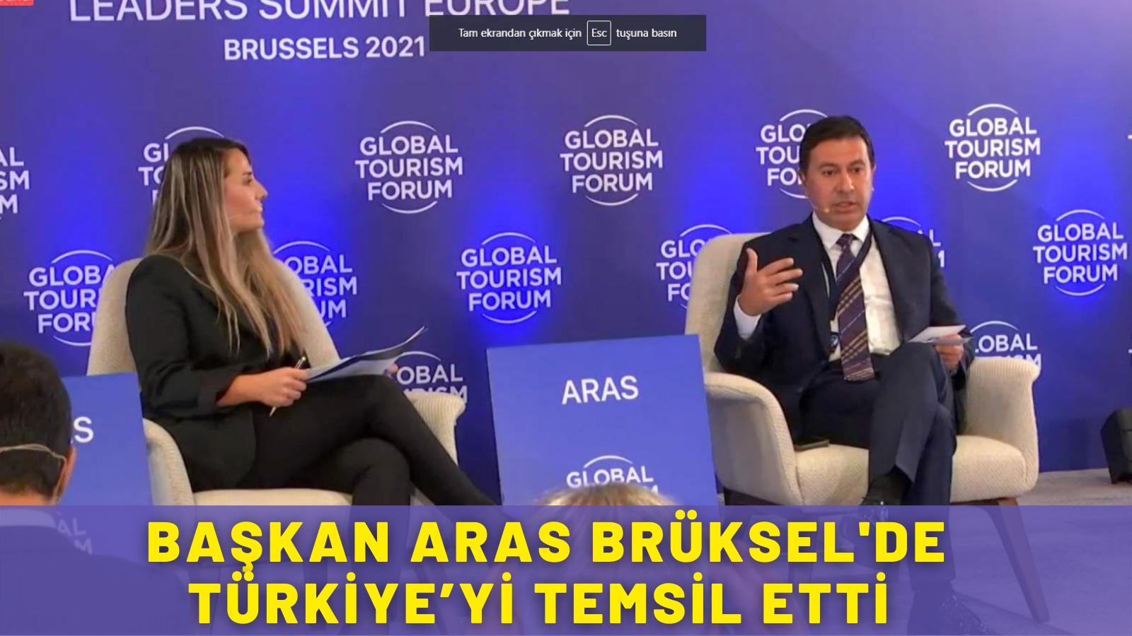 BAŞKAN ARAS BRÜKSEL'DE TÜRKİYE'Yİ TEMSİL ETTİ