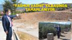 """""""YAĞMUR VADİSİ"""" YILBAŞINDA TAMAMLANIYOR"""