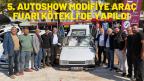 5. AUTOSHOW MODİFİYE ARAÇ FUARI KÖTEKLİ'DE YAPILDI