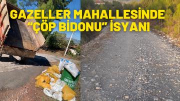 "MAHALLELİNİN ""ÇÖP BİDONU"" İSYANI"